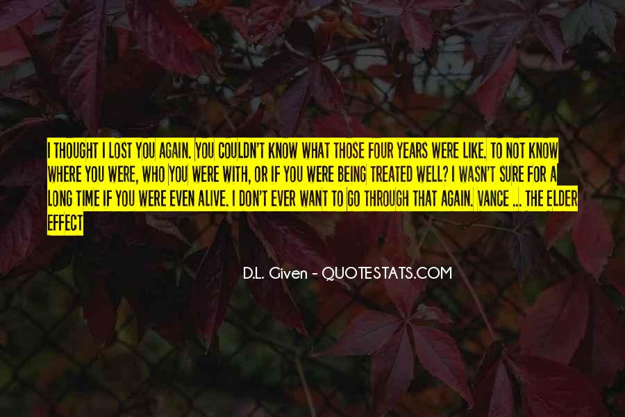Quotes About Not Know What You Want #235906