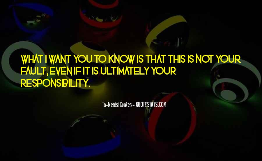 Quotes About Not Know What You Want #406424