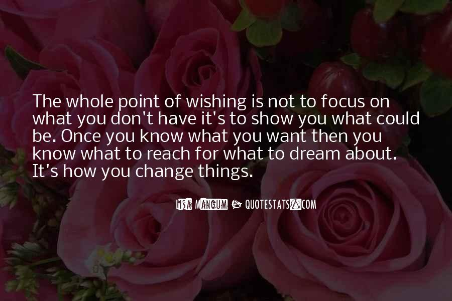 Quotes About Not Know What You Want #454237