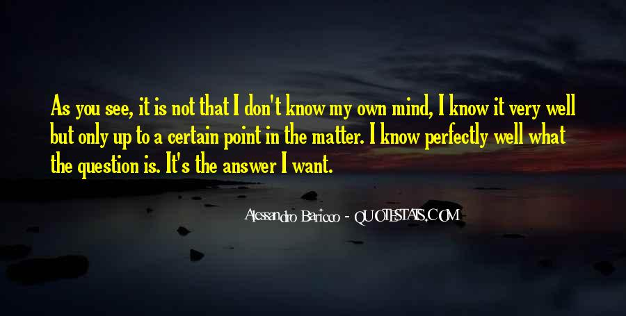 Quotes About Not Know What You Want #501614