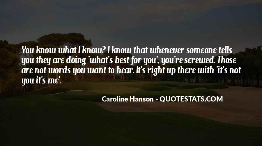 Quotes About Not Know What You Want #51291