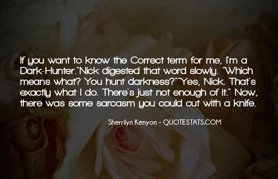 Quotes About Not Know What You Want #528723