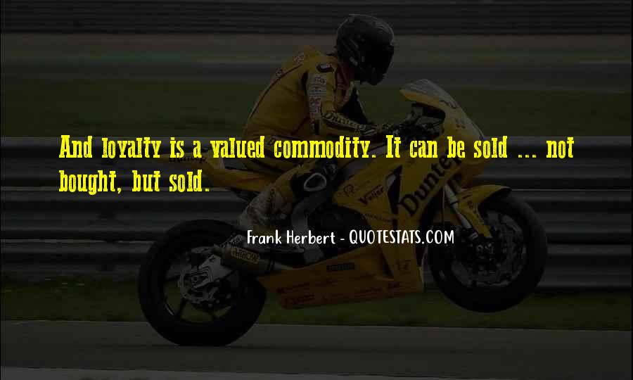 Quotes About Commodity #169677