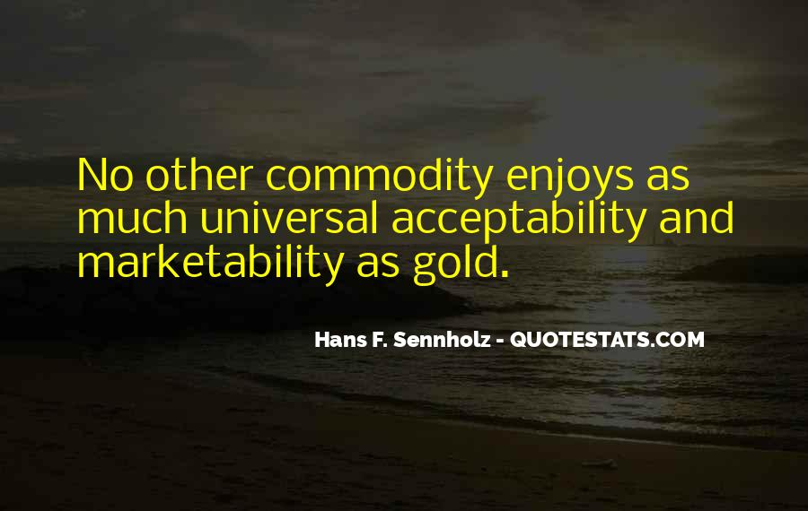 Quotes About Commodity #202601