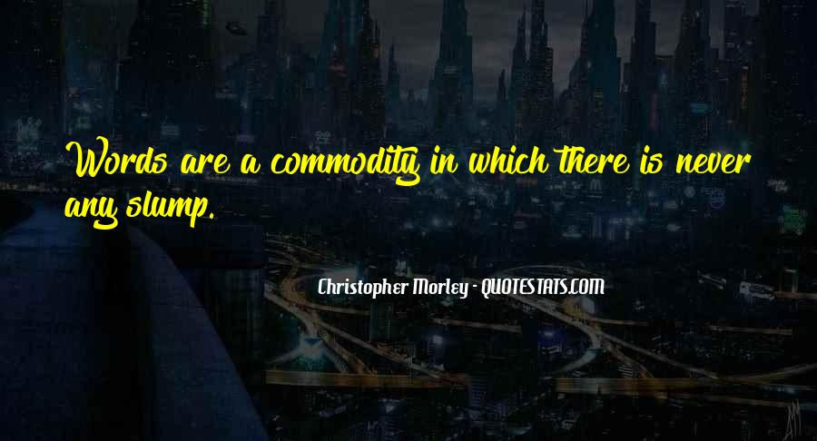 Quotes About Commodity #262529