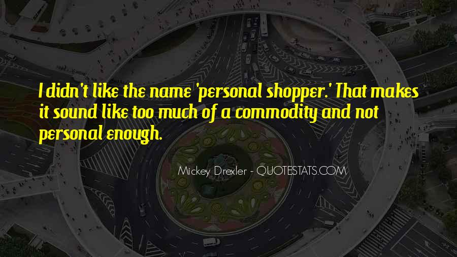 Quotes About Commodity #44625