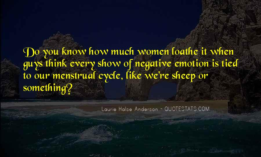 Quotes About Menstrual Cycle #499461