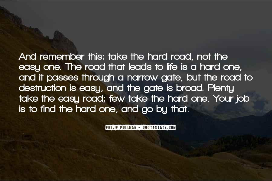 Quotes About Life Is Hard But #271625