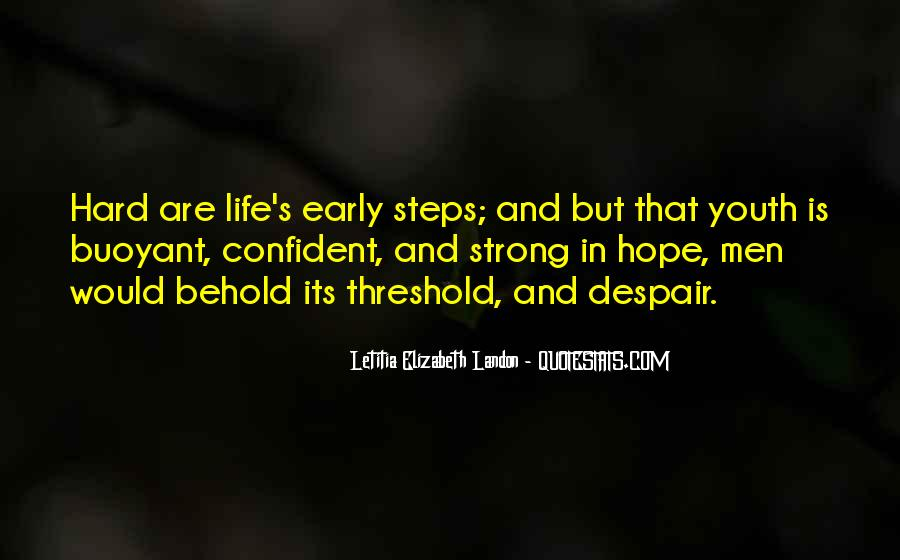 Quotes About Life Is Hard But #34494