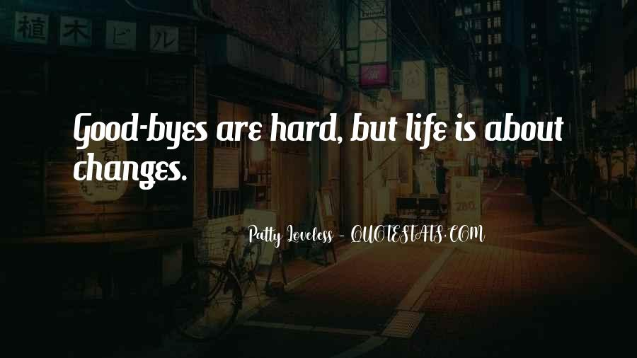 Quotes About Life Is Hard But #386445