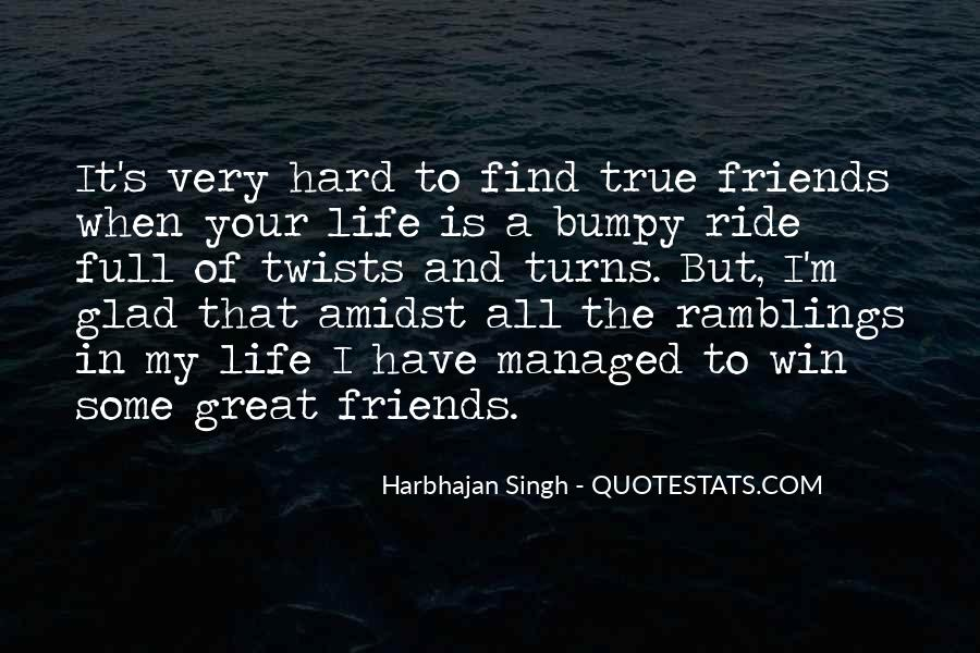 Quotes About Life Is Hard But #432953