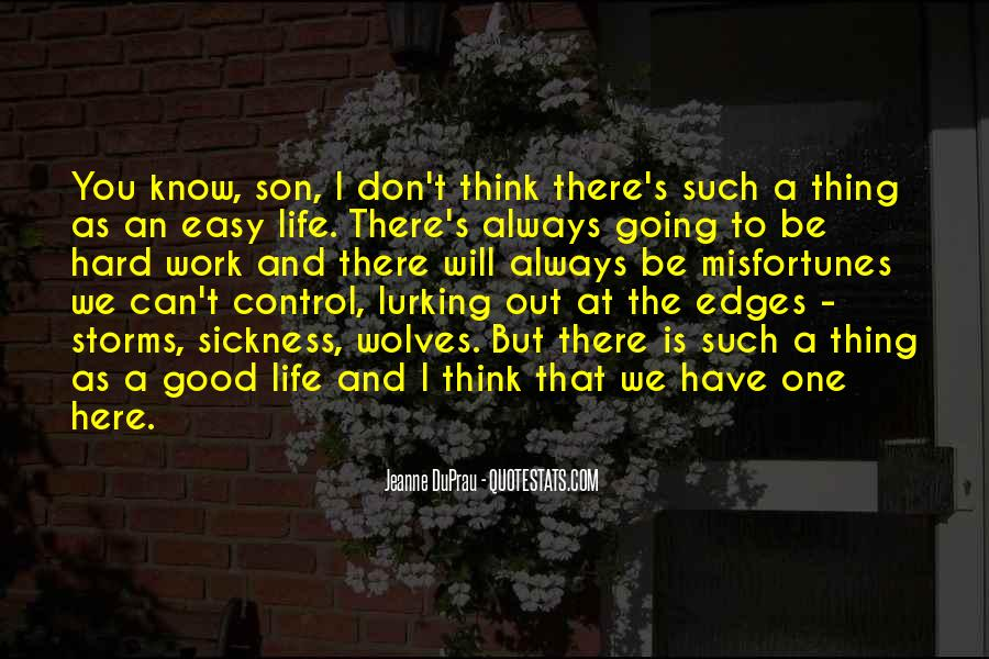 Quotes About Life Is Hard But #601040