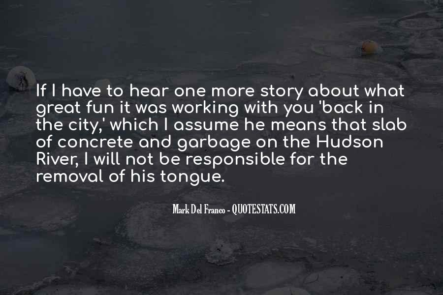 Quotes About The Hudson River #1060824