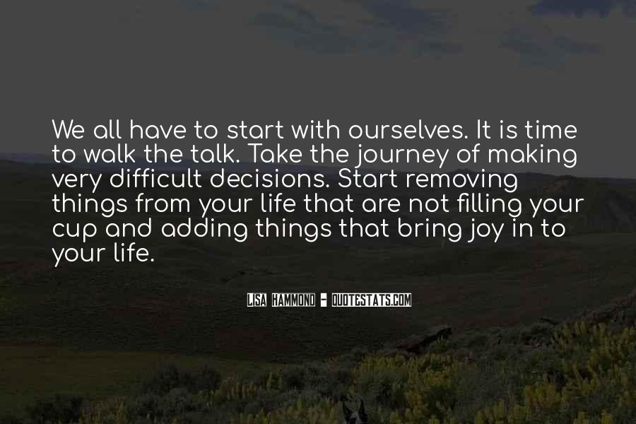 Quotes About Making The Most Out Of Your Life #413