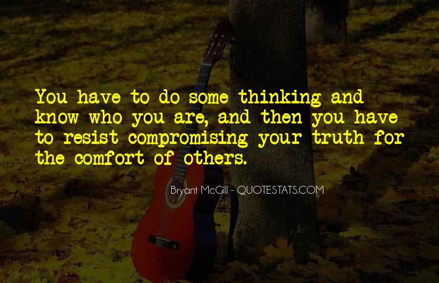 Quotes About Compromising Yourself #250408