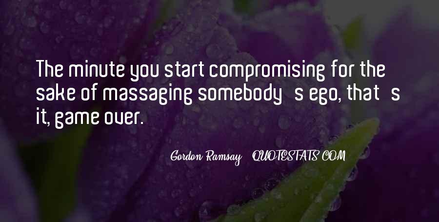 Quotes About Compromising Yourself #348703