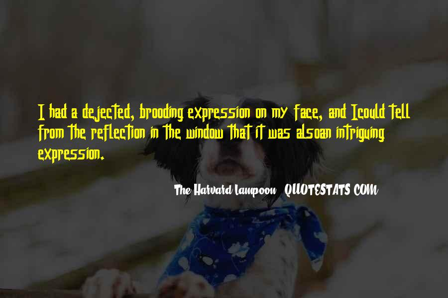 Quotes About Window Reflection #1296908