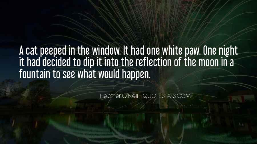 Quotes About Window Reflection #1442093