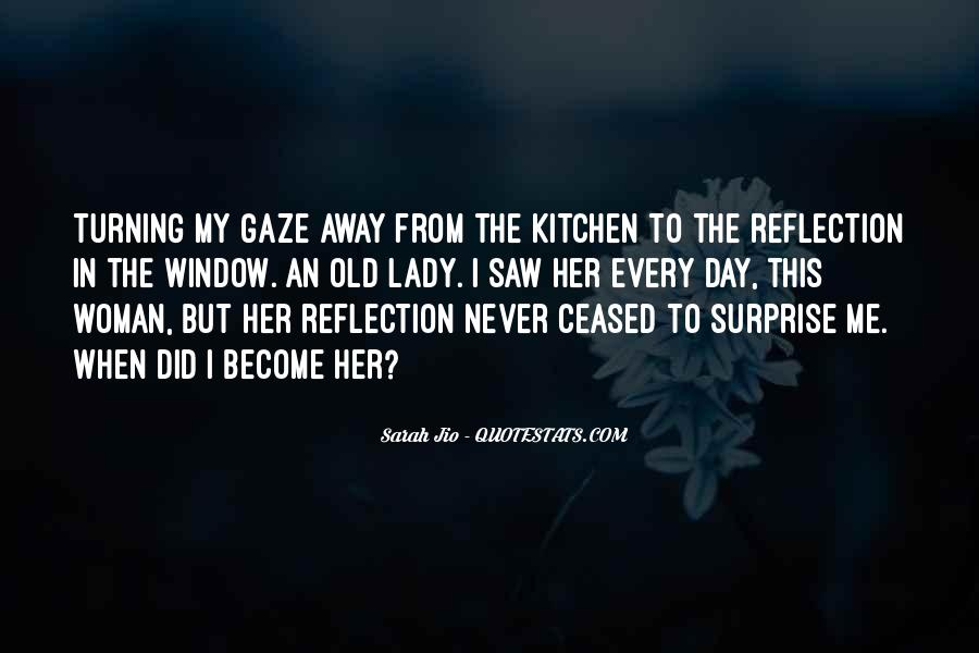 Quotes About Window Reflection #1455163