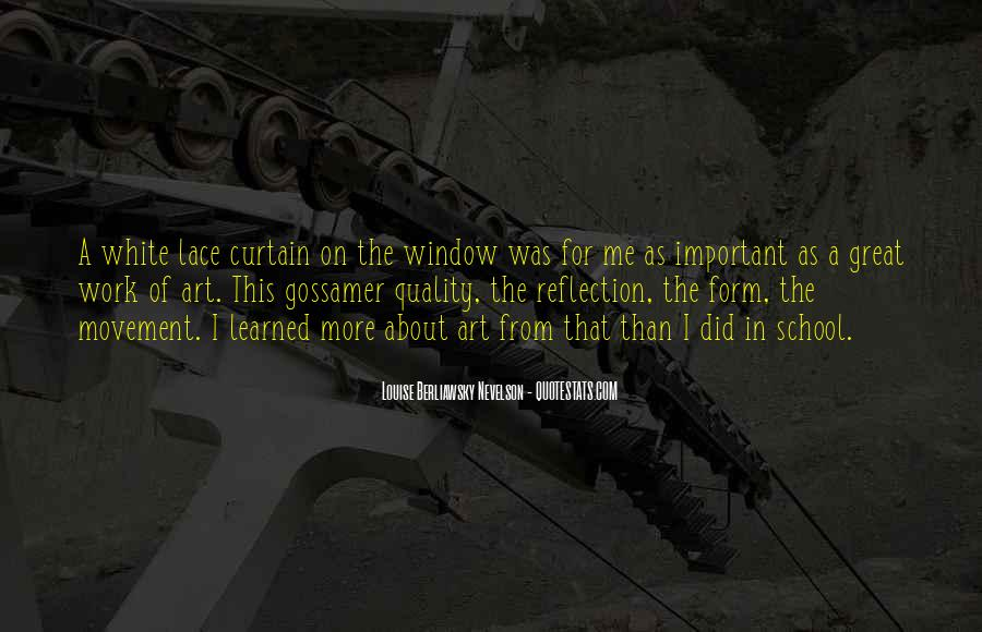 Quotes About Window Reflection #1617182
