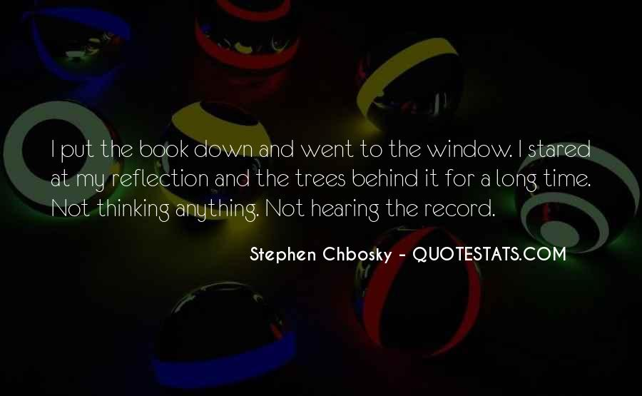 Quotes About Window Reflection #274151
