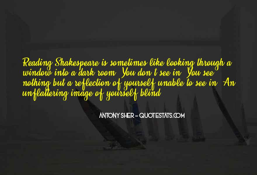 Quotes About Window Reflection #812980