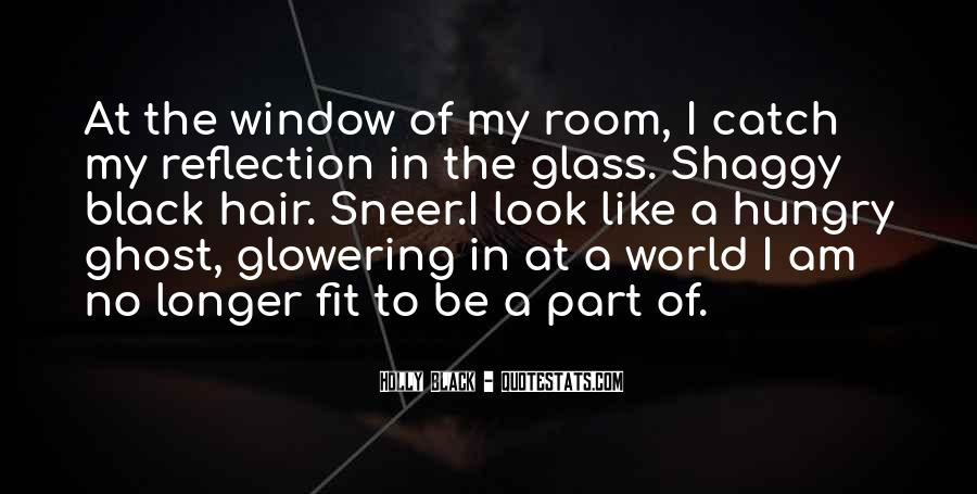 Quotes About Window Reflection #894265