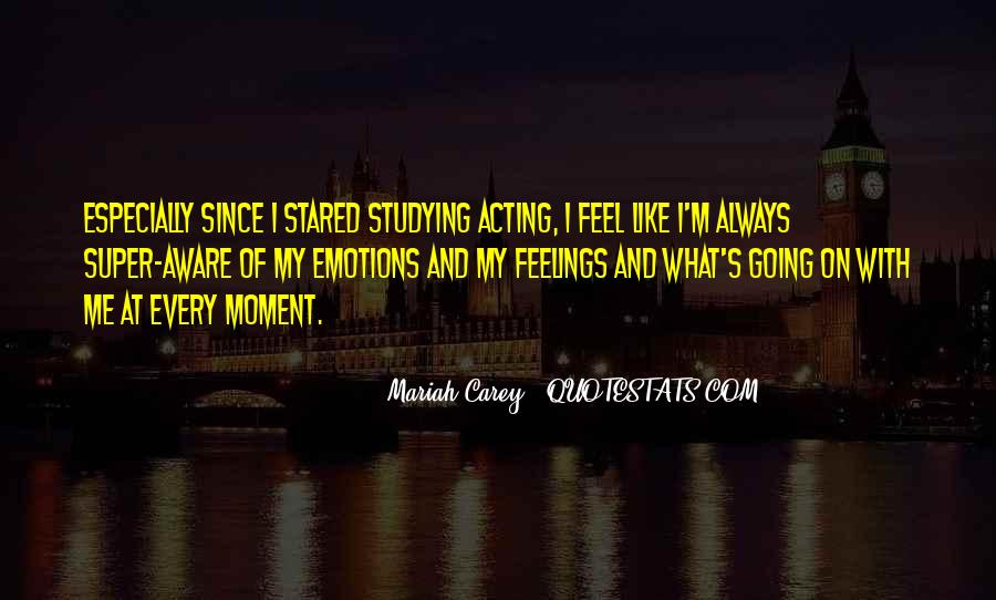 Quotes About Acting On Emotions #132398