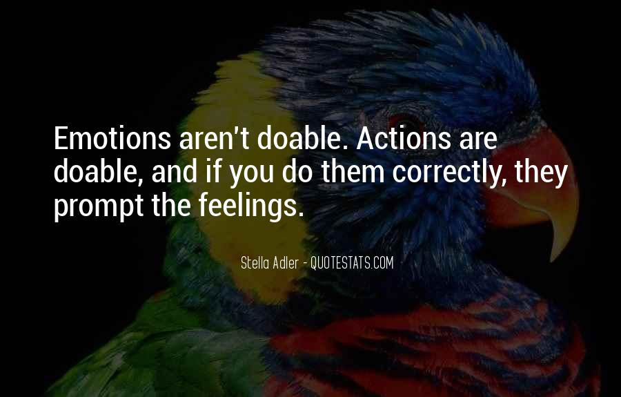 Quotes About Acting On Emotions #675519