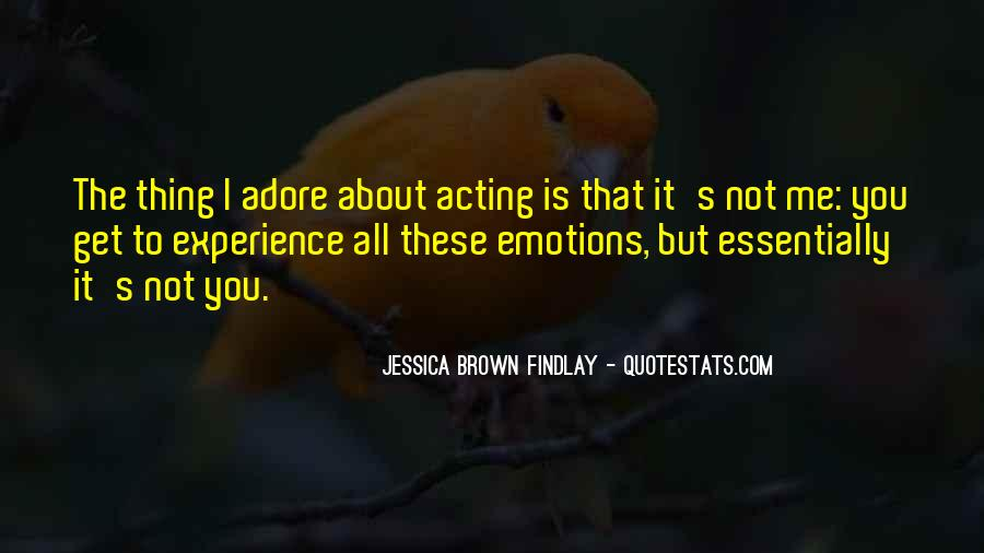 Quotes About Acting On Emotions #730960