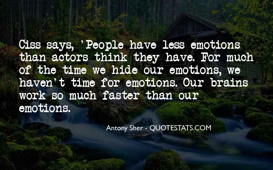 Quotes About Acting On Emotions #929163