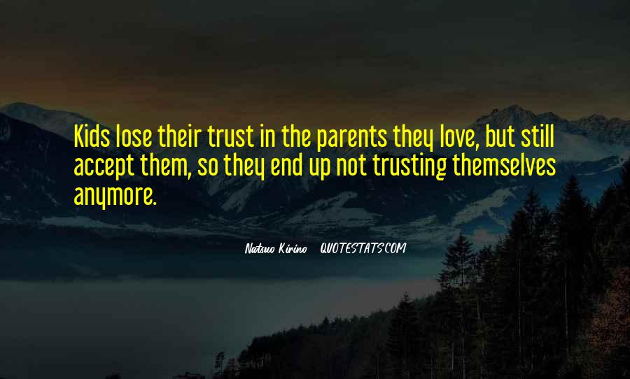 Quotes About Not Trusting Your Love #1065857
