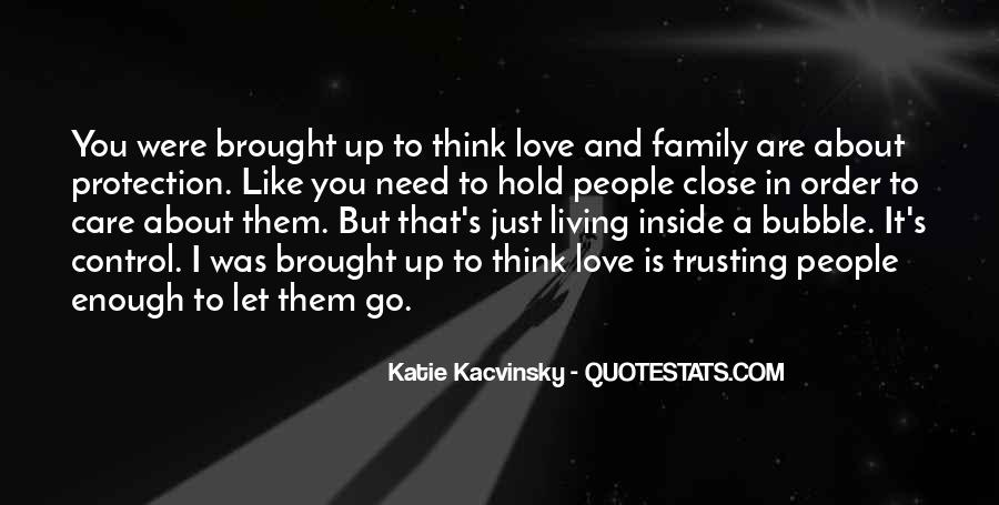 Quotes About Not Trusting Your Love #1128988
