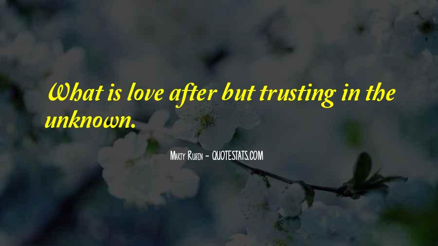 Quotes About Not Trusting Your Love #1469893