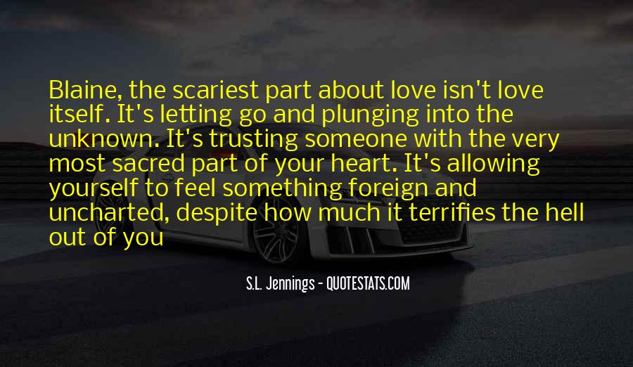 Quotes About Not Trusting Your Love #1681139