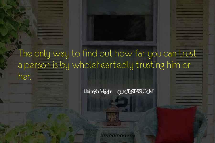 Quotes About Not Trusting Your Love #423859