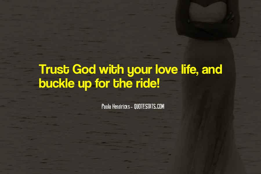 Quotes About Not Trusting Your Love #461467