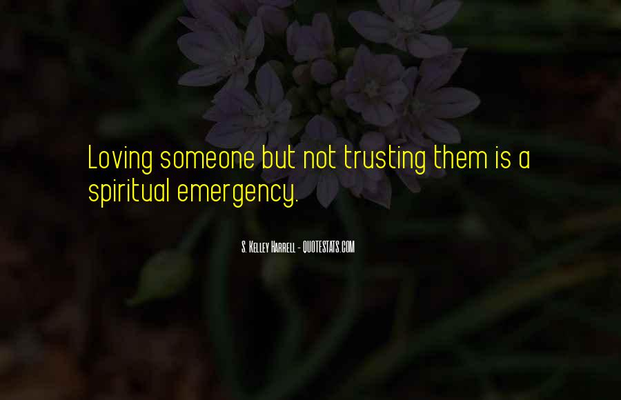 Quotes About Not Trusting Your Love #701639