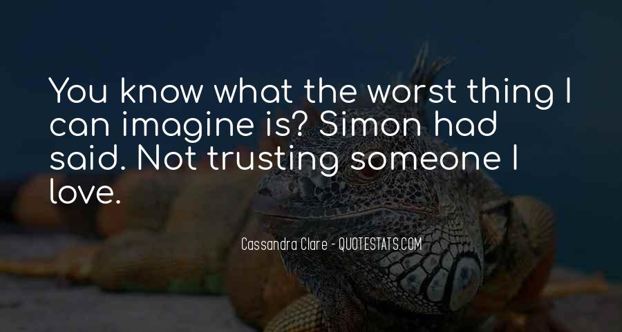Quotes About Not Trusting Your Love #967270