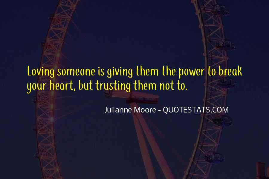 Quotes About Not Trusting Your Love #999783