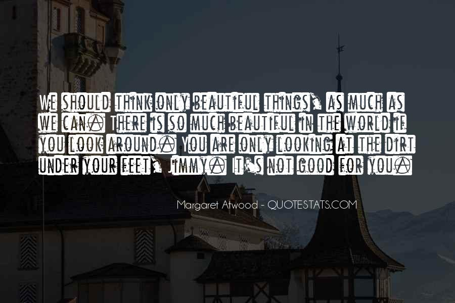 Quotes About You Are Looking Beautiful #1128543