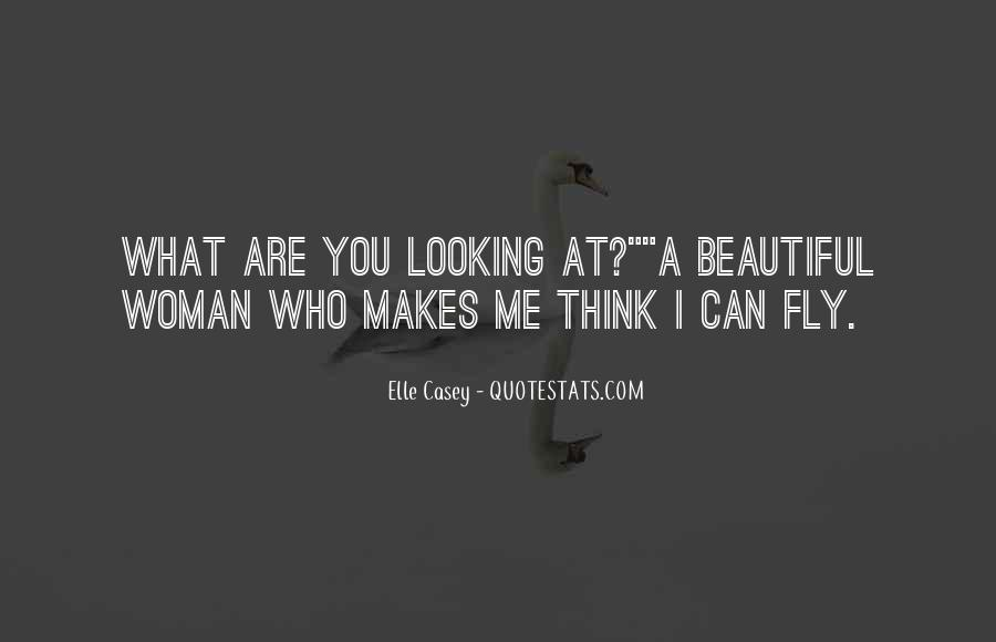 Quotes About You Are Looking Beautiful #1147761
