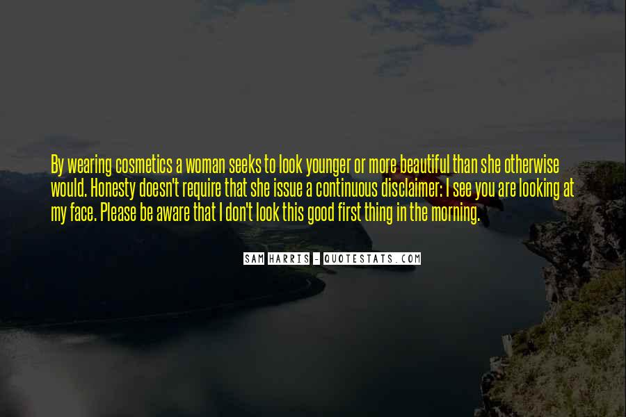 Quotes About You Are Looking Beautiful #1698826