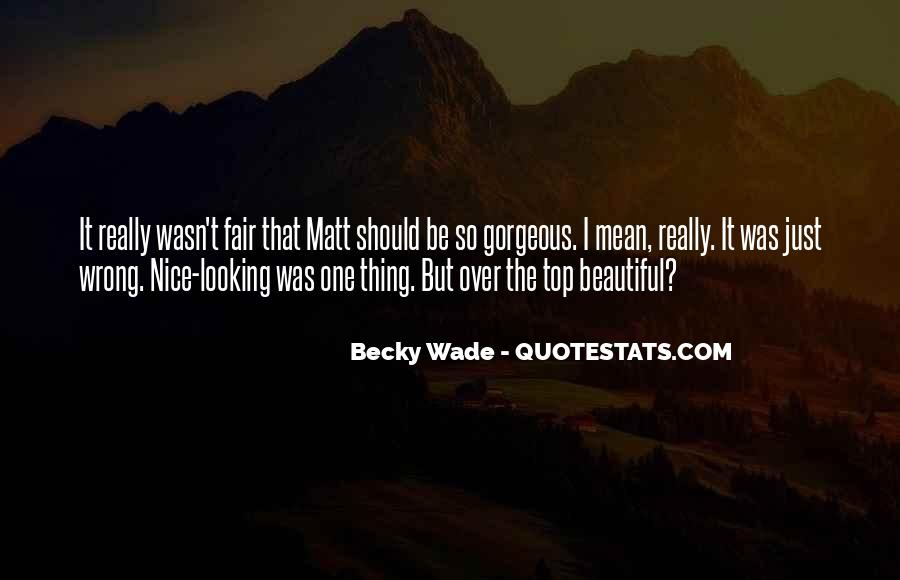 Quotes About You Are Looking Beautiful #213519