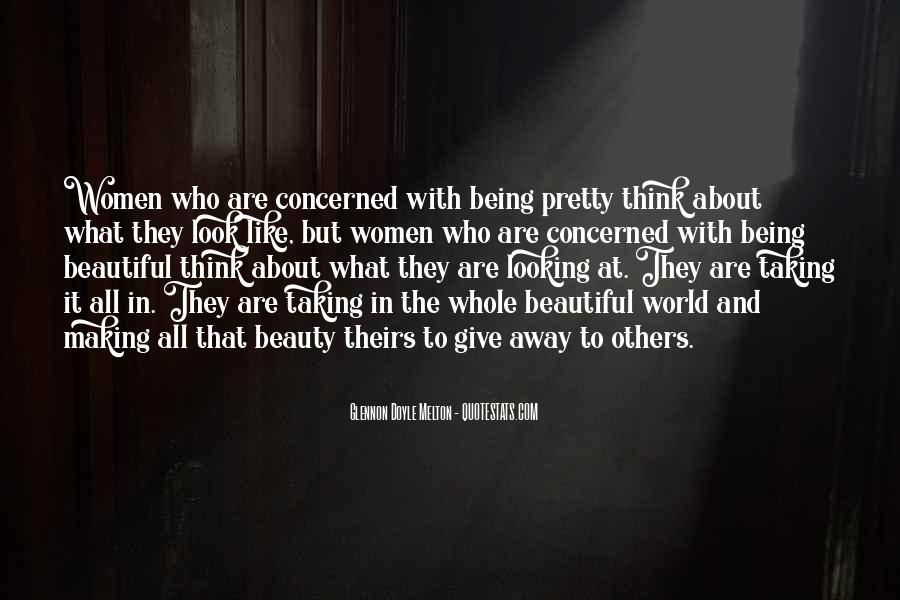Quotes About You Are Looking Beautiful #363835