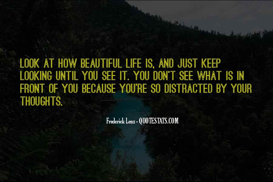 Quotes About You Are Looking Beautiful #365214