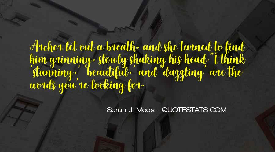 Quotes About You Are Looking Beautiful #60806