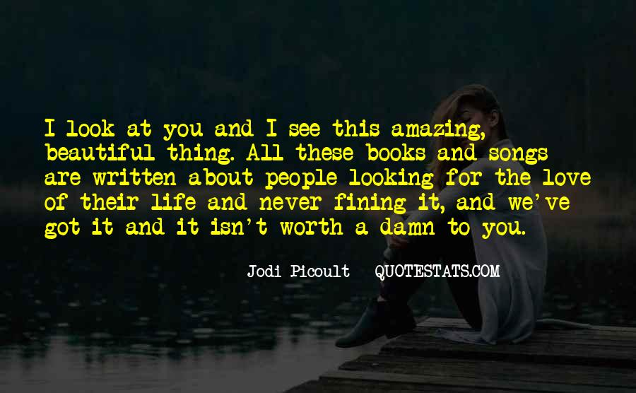 Quotes About You Are Looking Beautiful #838186