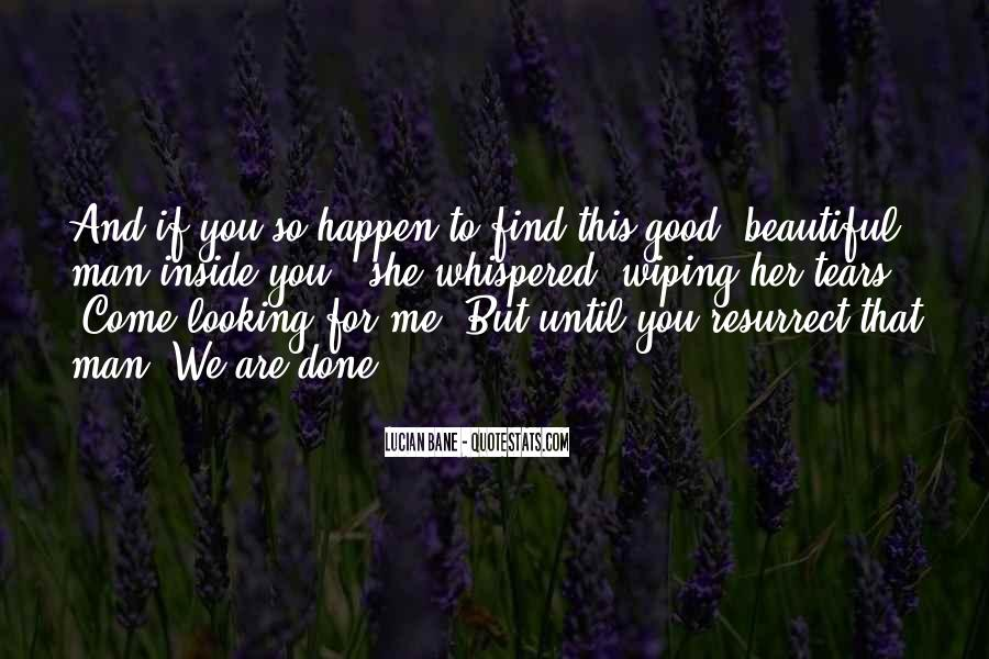 Quotes About You Are Looking Beautiful #920925