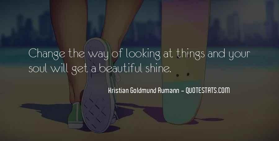 Quotes About You Are Looking Beautiful #9997